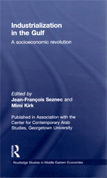 Industrialization in the Gulf: A socioeconomic revolution
