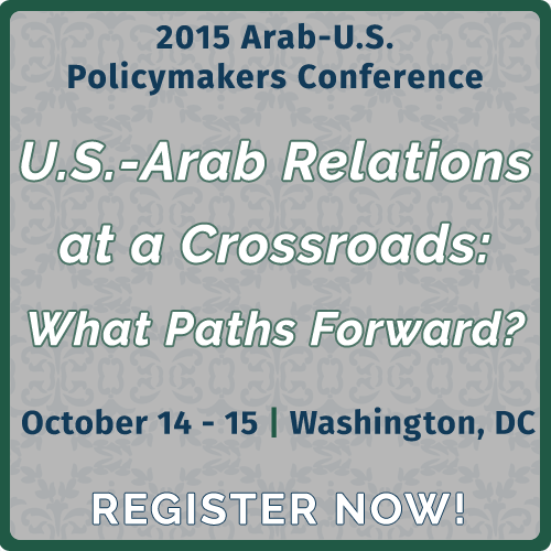 2015 Arab-U.S. Policymakers Conference
