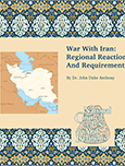 War with Iran: Regional Reactions and Requirements